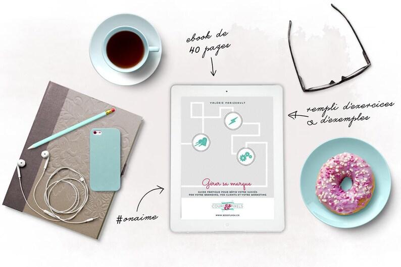 EBOOK  Gérer sa marque  Guide pratique pour bâtir votre image 0