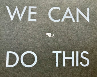 We Can Do This letterpress print