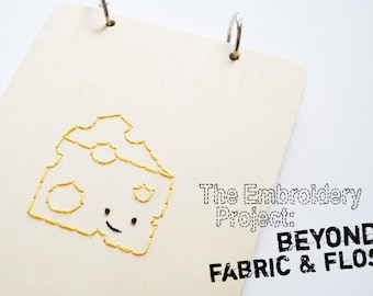 Beyond Fabric and Floss - PDF Hand Embroidery Class
