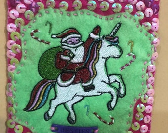Santa and Unicorn are besties Embroidered Felt Ornament Pink green