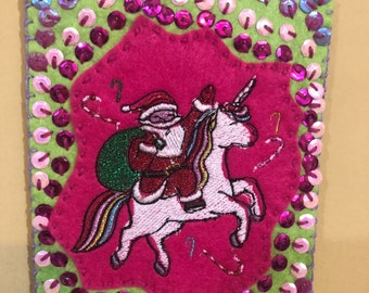 Santa and Unicorn are besties Embroidered Felt Ornament Pink and green