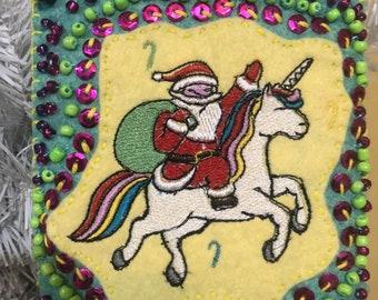 Santa and Unicorn besties Embroidered Felt Ornament