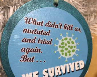 What didn't kill us mutated and tried again Holiday Xmas tree wooden Ornaments