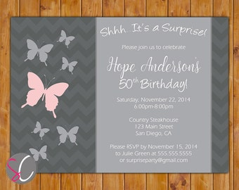 Pink Butterfly Surprise Birthday Party Invite Pink Chevron Adult 16th 30th 50th 60th Teen Birthday Any Age 5x7 Digital JPG FIle (376)
