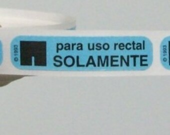 um. 20 Para Uso Rectal SOLAMENTE (Spanish 'For Rectal Use Only') stickers