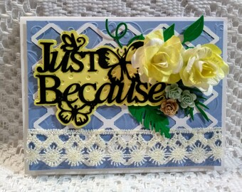 """Cheery Yellow and Blue """"Just Because"""" Card with Matching Gift Box"""