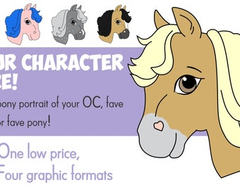YCH - Your Character Here Custom Personal Pony Portrait JPG, PNG, pony clip art, ponies clipart