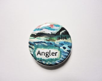Free Shipping - Angler - One of a Kind hand painted 1 inch pinback button