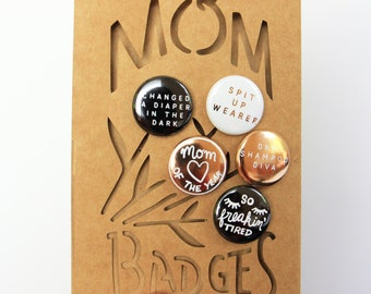 Mom Badges
