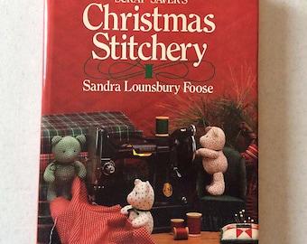 Vintage Craft Book, Scrap Savers Christmas Stitchery by Sandra Lounsbury Foose, 1987, Hardcover with Dust Jacket, Like New
