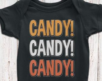Cute Halloween Baby Bodysuit | Trick or Treat Baby | Halloween Candy Tshirt | Candy Candy Candy Toddler Tee or Baby Bodysuit | AR-03