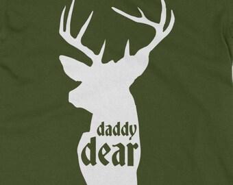 Daddy Dear T-shirt | Deer T-Shirt | Hunting Dad T-shirt | Matching Family Shirts | Deer Hunter Tee | Baby Dear | Plus Size Too | AR-114
