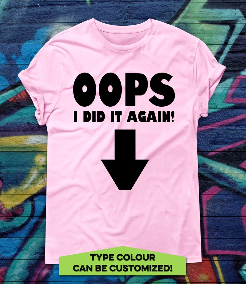 Funny Pregnancy Announcement T-shirt Oops I did it again Tee image 0