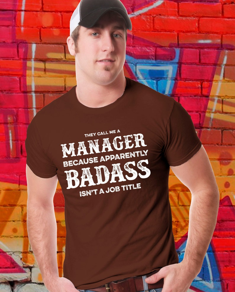 Funny T-shirt They call me a Badass Manager Shirt Management image 0