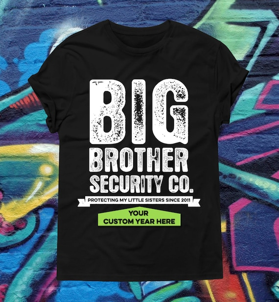 Big Brother T Shirt Big Brother Security Shirt Big Brother Etsy