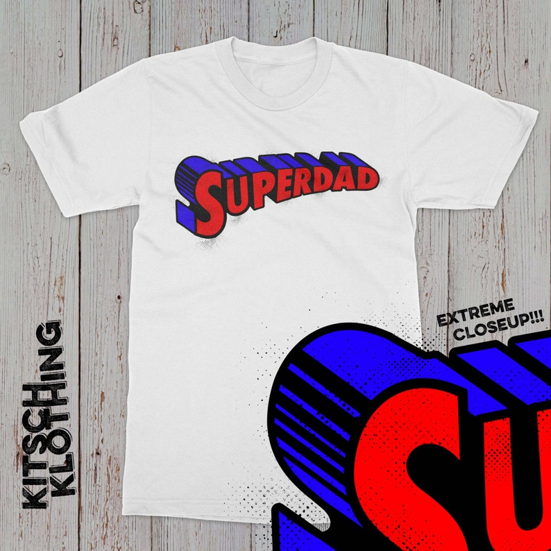 89d1844d836 Superdad Father s Day T-shirt Super Dad T-shirt Superman