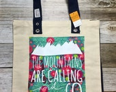 "Tote Bag - ""The Mountains Are Calling"" - Natural with Navy Gusset and Handles"