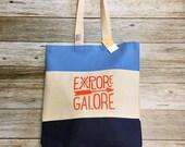 "Tri Colored Tote Bag - ""Explore Galore"" -navy, blue, tan, orange"