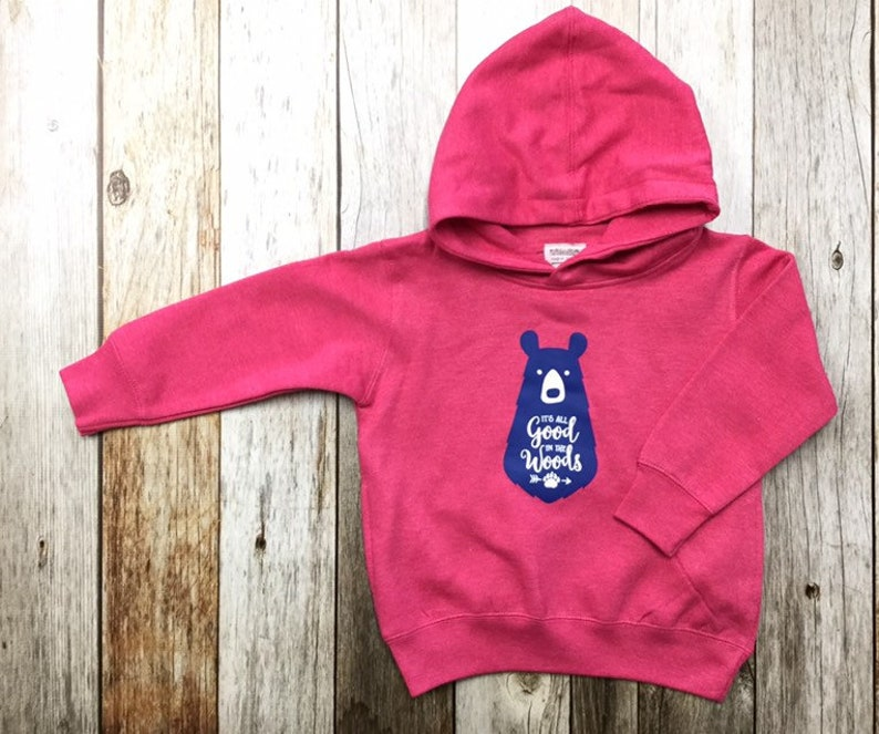Girls Hoodie   Bear It's all good in The Woods image 0