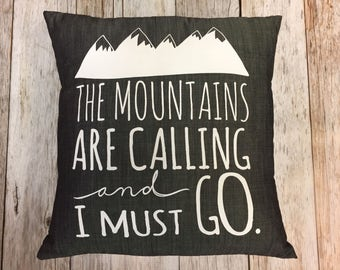 """Grey Denim 14"""" Pillow Cover """"The Mountains Are Calling and I Must Go"""" Silk Screen"""