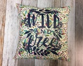 """Pillow Cover 14"""" with Wild and Free Silk Screen in..."""