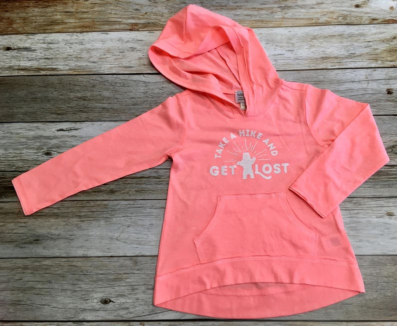 Girls Hoodie with Take A Hike and Get Lost With image 0