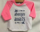 "Girls Infant Raglan Shirt with ""Adventure Awaits"" & Appliqué Patch- Infant baseball tee"