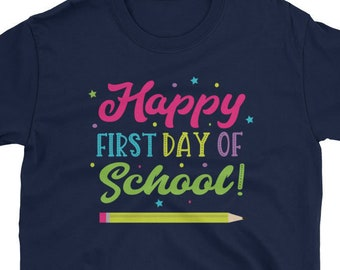 Back To School T Shirt Happy First Day Teacher Student Classroom Gift Sayings Quote Graphic Tee Unisex Womens Mens Size S - 3X Tshirts