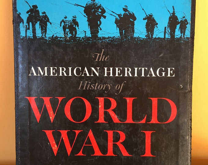 The American Heritage History of World War I 1964 Published Vintage History Reference Book Military History Hard Cover Box Cover