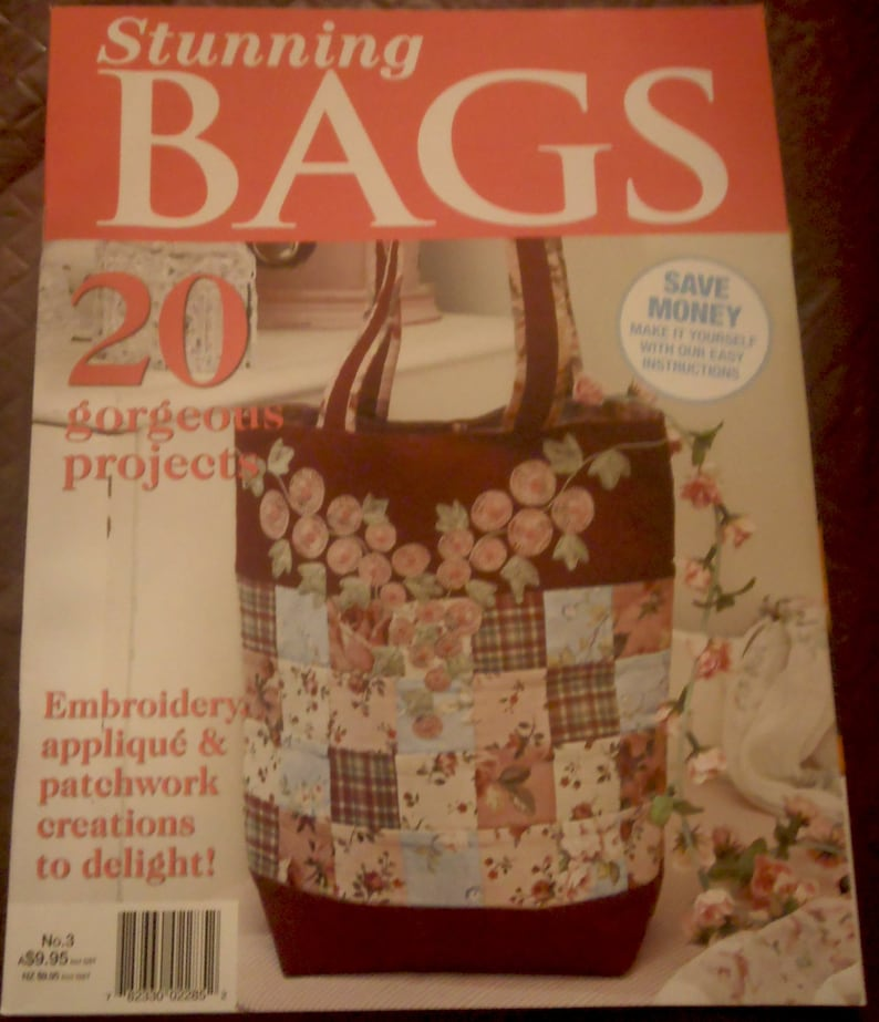 Stunning BAGS No  3 Australian Magazine- 2013, tutorials, projects,  quilting, sewing, techniques, bag making