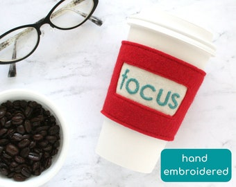 focus felt coffee sleeve, cheer up gift, reusable cup cozy, end of year gift for teacher, thank you gift for coworker, pick me up gift