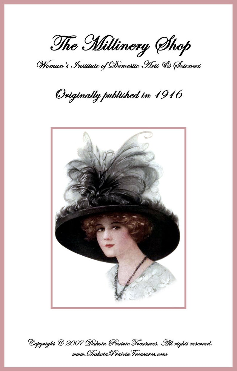 1916 Titanic Era MILLINERY Book Shop Hat Making Your Store Shop DIY  Milliner Guide