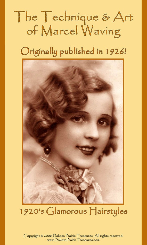 1920s Hairstyles History- Long Hair to Bobbed Hair 1926 Hairstyles Book Roaring 20s Flapper Marcel Wave Hair Styles DIY Beautician Reenactment $19.99 AT vintagedancer.com