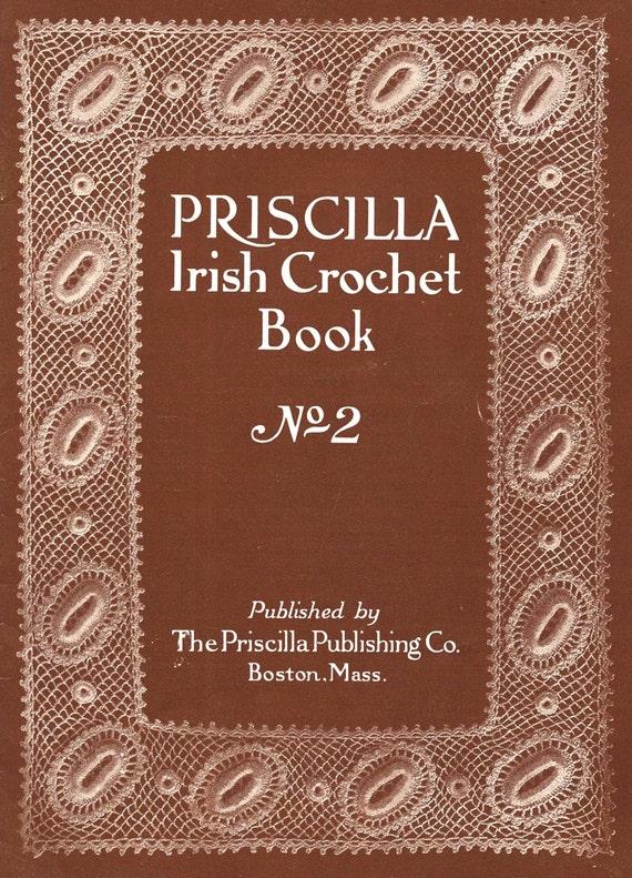 1912 Priscilla irlandés Crochet Patrón libro | Etsy