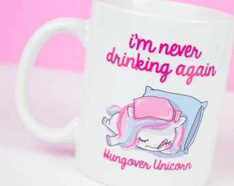 HUNGOVER Unicorn coffee mug, funny unicorn drinking mug, party on gin, processo, lovely unicorn birthday gifts