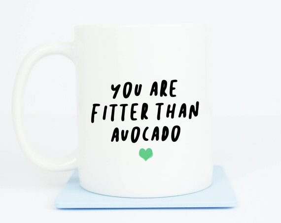 Avocado Anniversary Fitter than avocado mug, wow someone fitter than avocado toast, avocados
