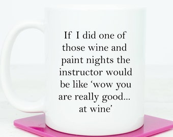Personalised drink, draw and drink mug, wine funny, great for someone who loves wine and trying new things