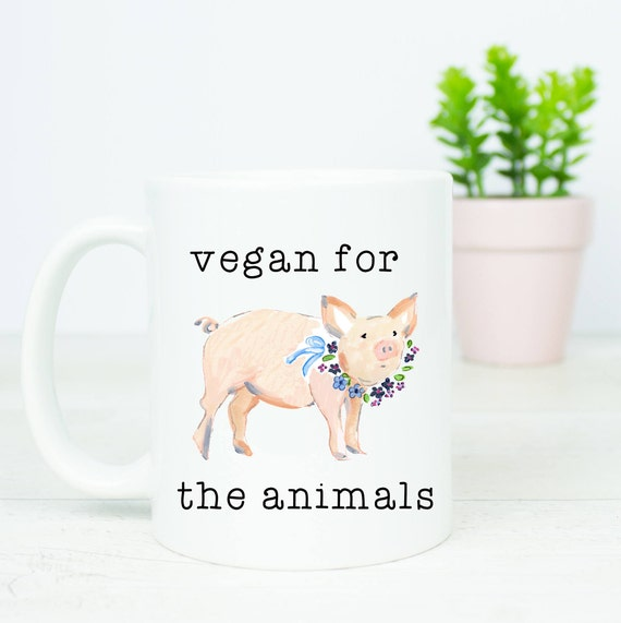 vegan for the animals gift mug, lovely pig mug, adorable little piglet, vegan, vegetarian, plant based, vegans gift mug