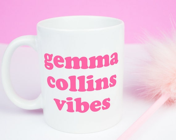 Gemma Collins Vibes mug, loving Gemma Collins and all her feel good vibes mug, towie, gemma collins