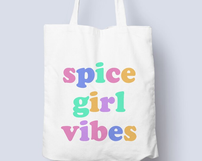 Spice girl vibes tote bag, lightweight cotton shopper tote bag,spice girls vibes bag
