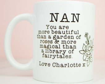 Personalised Nan/Grandma/Nanny/Nana etc mug, you are beautiful and magical and personalised with your name, lovely mug
