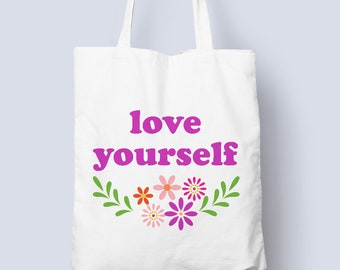 Love yourself cotton tote bag, self love, female empowerment, love yourself cotton tote bag