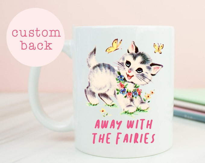 Away with the fairies mug, fairy cat coffee mug, great coffee mug, cats, birthday, christmas, personalised