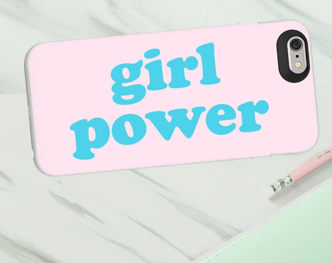 Girl Power phone case for Iphone or Samsung phones, girl power print iphone case