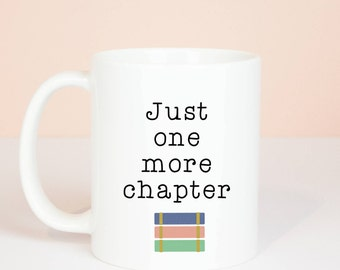 Just one more chapter book mug, personalised, lovely book lover gift mugs,