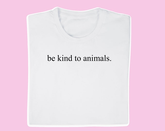 be kind to animals t-shirt, white tee be kind to animals, white logo tshirt