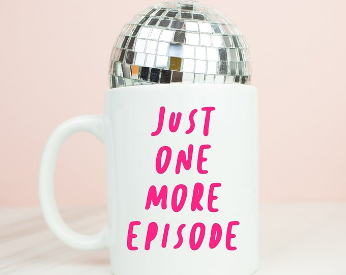 Just one more episode mug, coffee mug for the box set lover, netflix or tv series, one more episode
