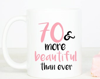 70 & more beautiful mug, personalised lovely 70th birthday mug, seventy
