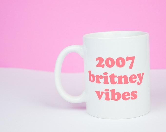 2007 Britney vibes mug, Britney Spears coffee mug, It's Britney Babe