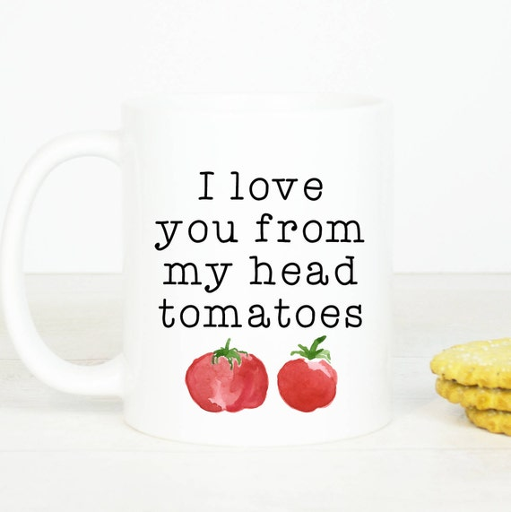 Anniversary I love you from my head tomatoes mug, lovely anniversary gift mug